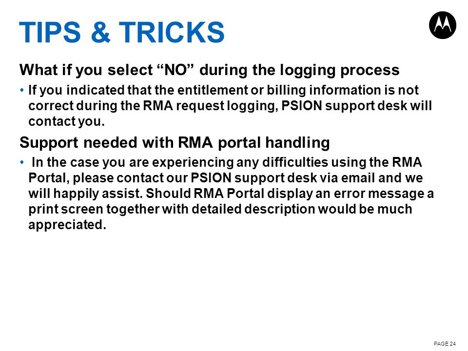 TIPS & TRICKS What if you select NO during the logging process