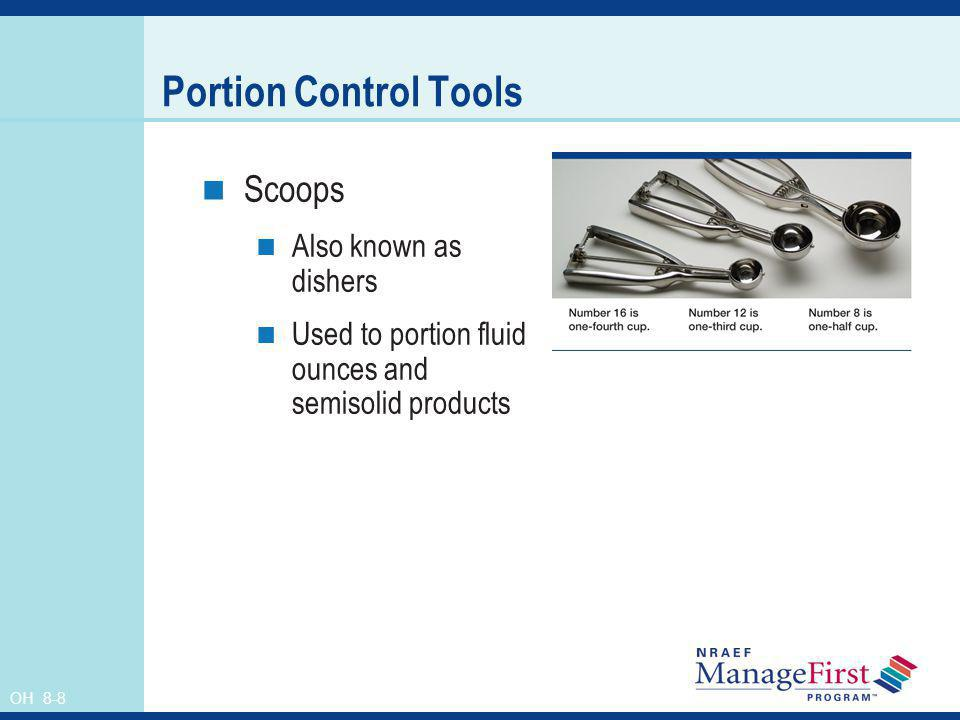 Portion Control Tools Scoops Also known as dishers