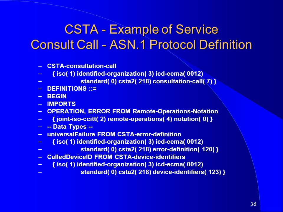 CSTA - Example of Service Consult Call - ASN.1 Protocol Definition