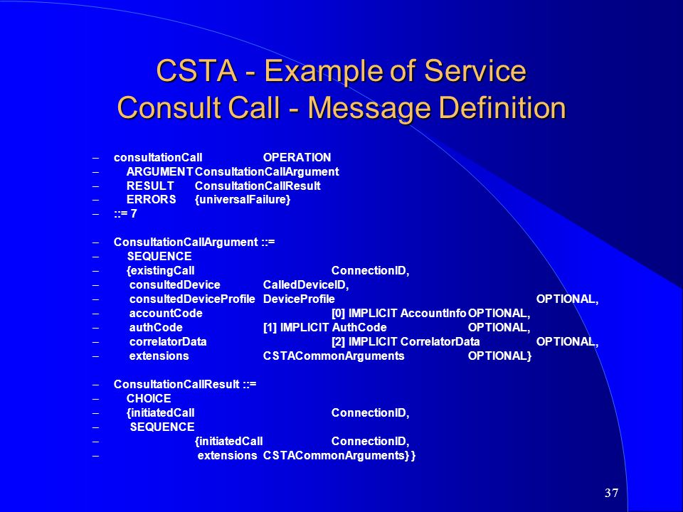 CSTA - Example of Service Consult Call - Message Definition