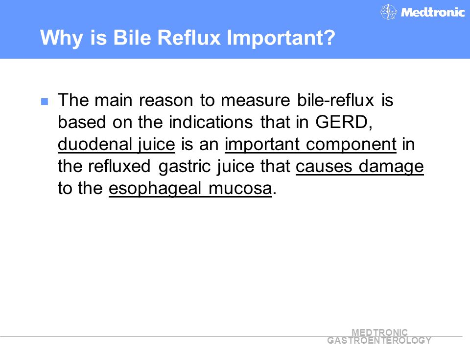 Why is Bile Reflux Important