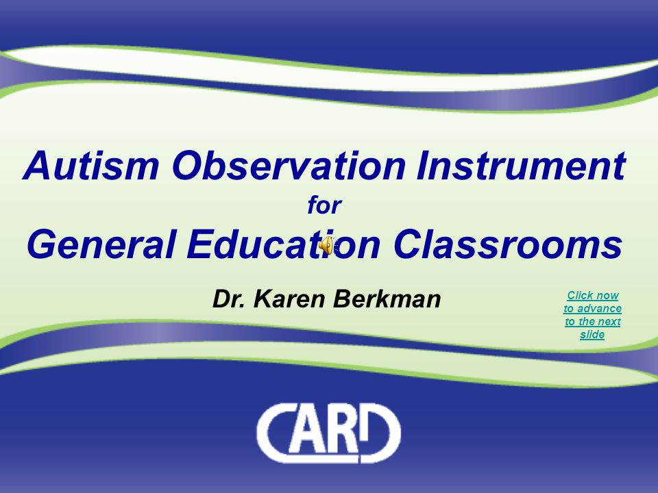 Autism Observation Instrument General Education Classrooms