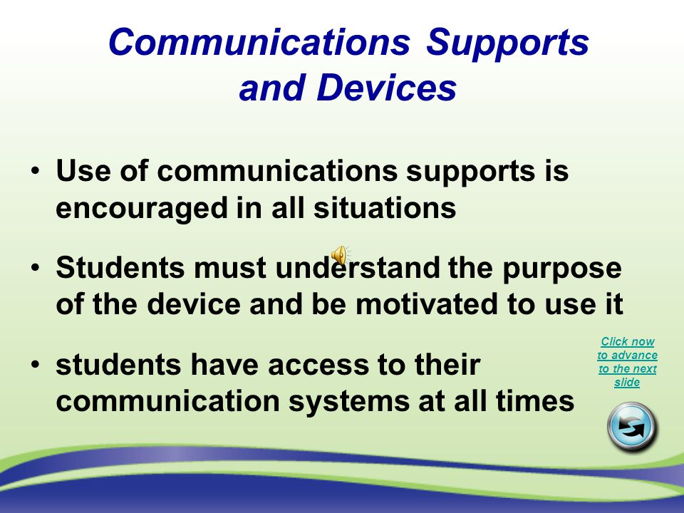 Communications Supports and Devices