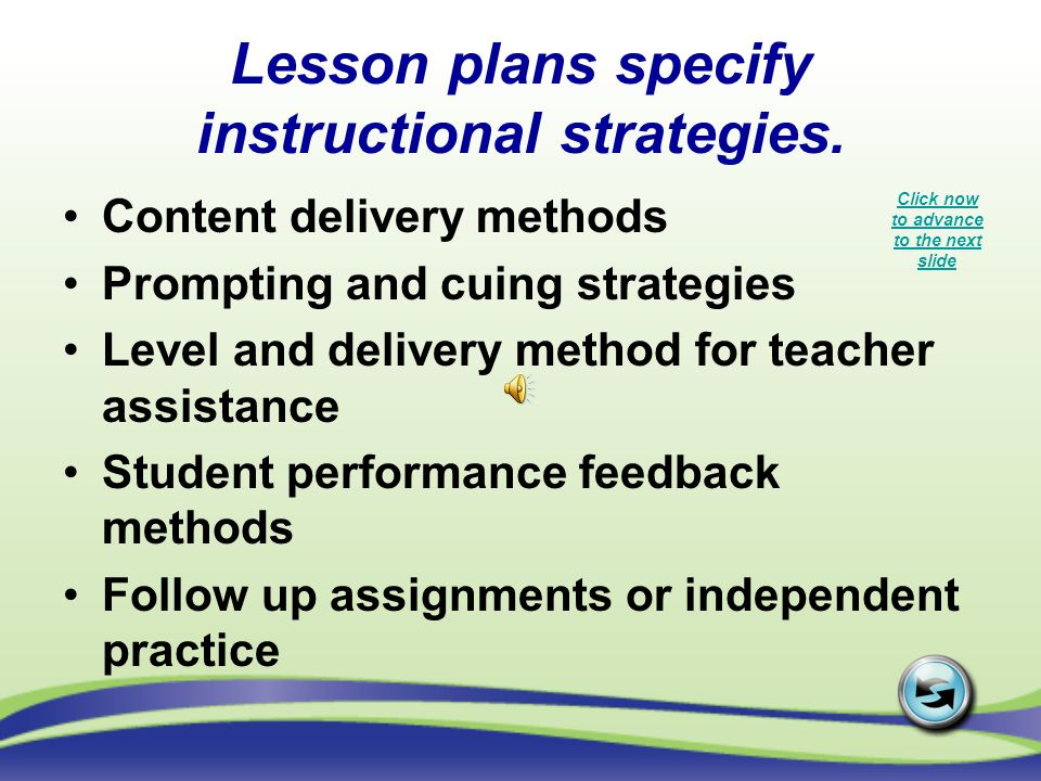 Lesson plans specify instructional strategies.