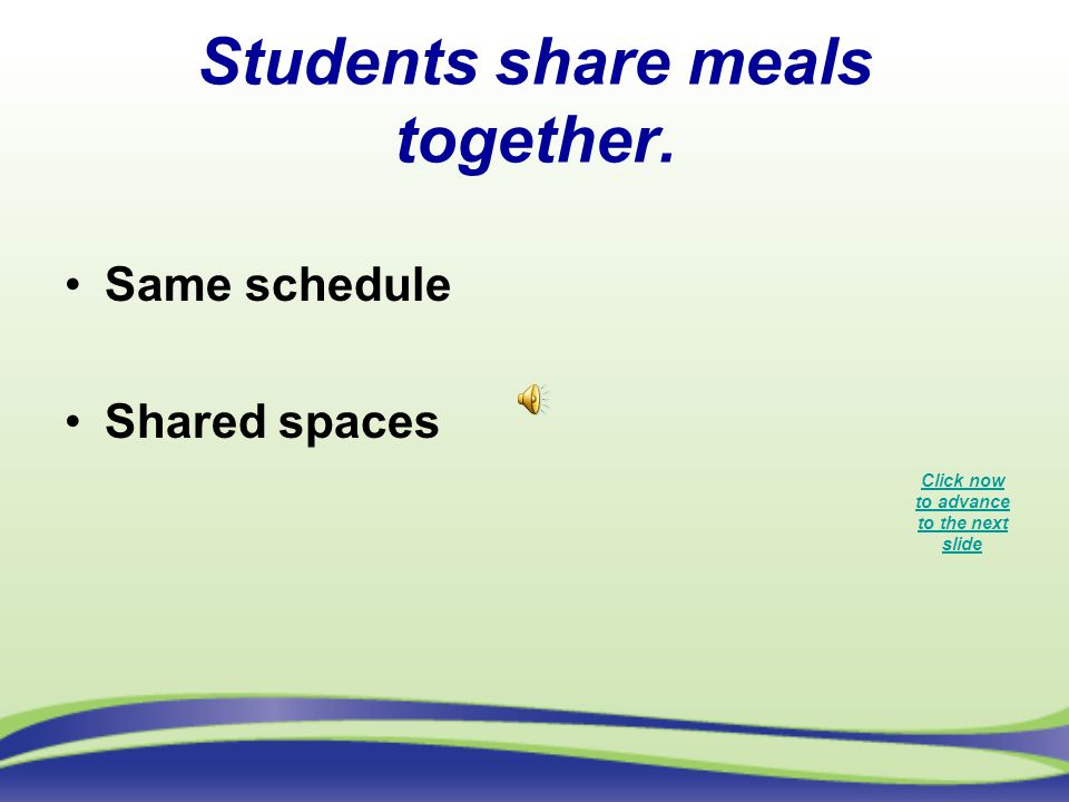 Students share meals together.
