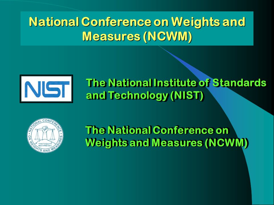 National Conference on Weights and Measures (NCWM)