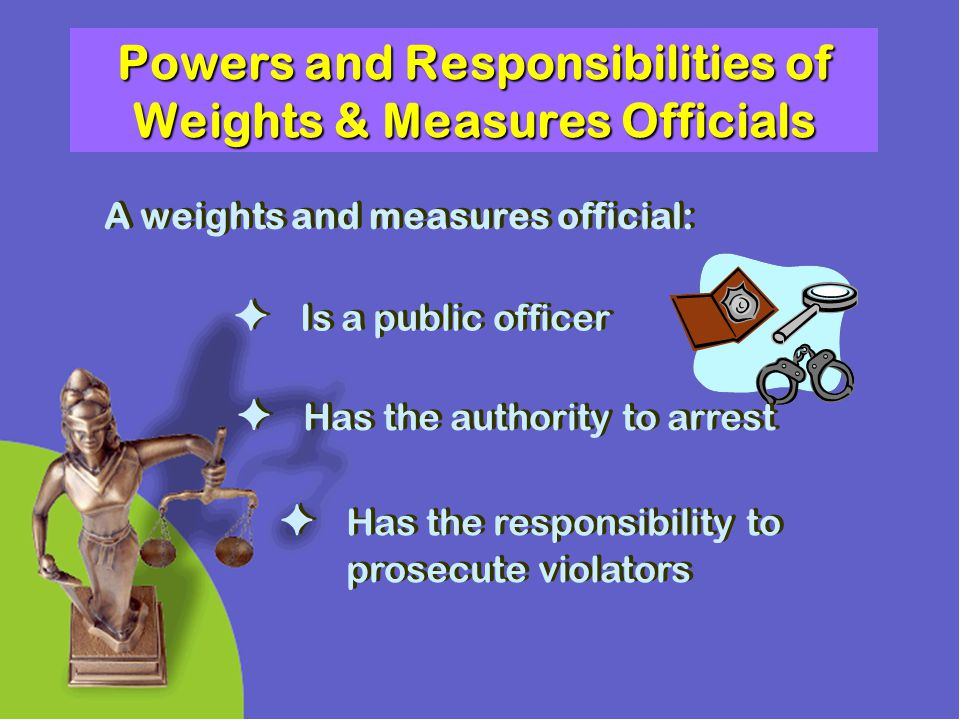 Powers and Responsibilities of Weights & Measures Officials