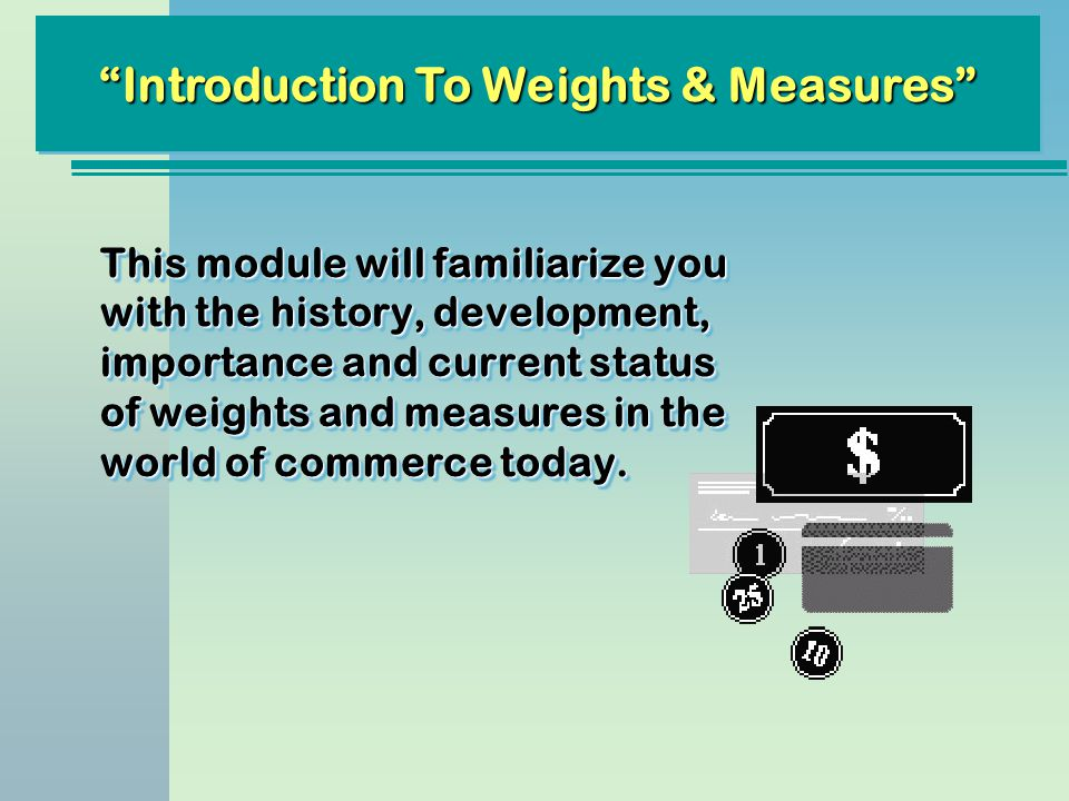 Introduction To Weights & Measures