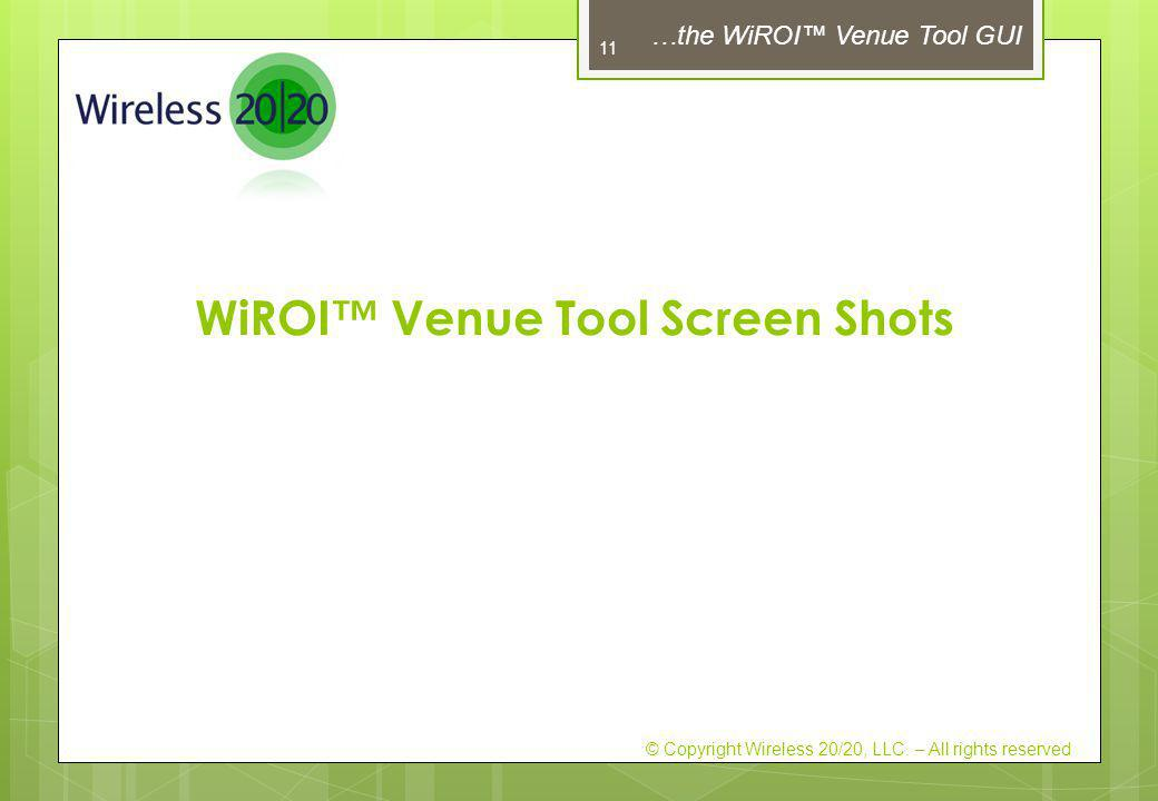 WiROI™ Venue Tool Screen Shots