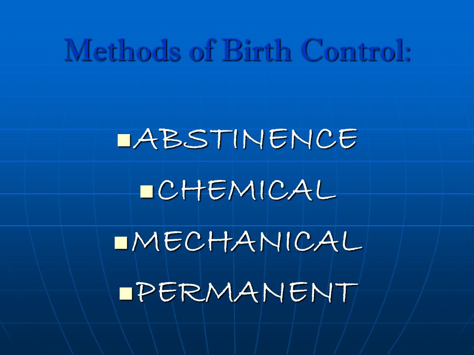 Methods of Birth Control: