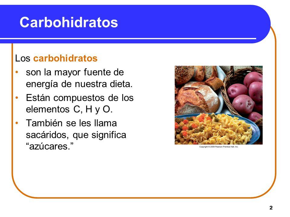 Carbohidratos Los carbohidratos
