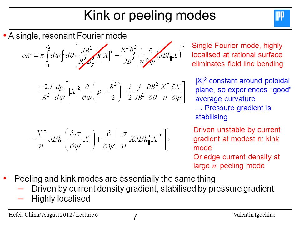 Kink or peeling modes A single, resonant Fourier mode