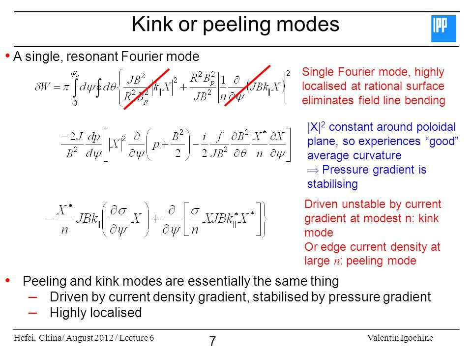 Kink or peeling modes A single, resonant Fourier mode