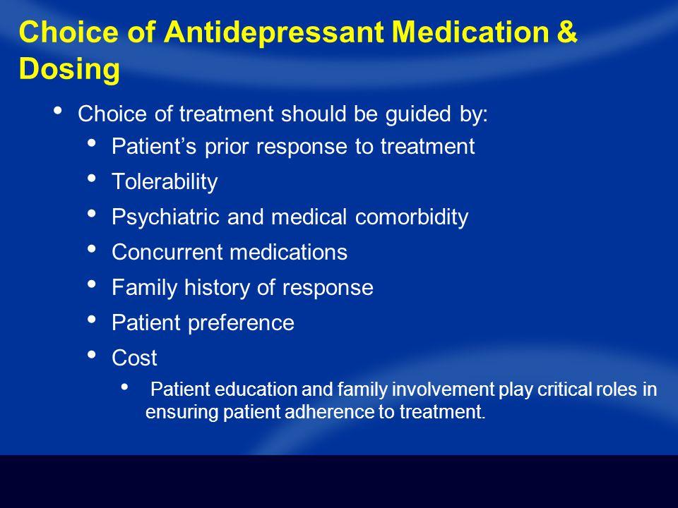 Choice of Antidepressant Medication & Dosing