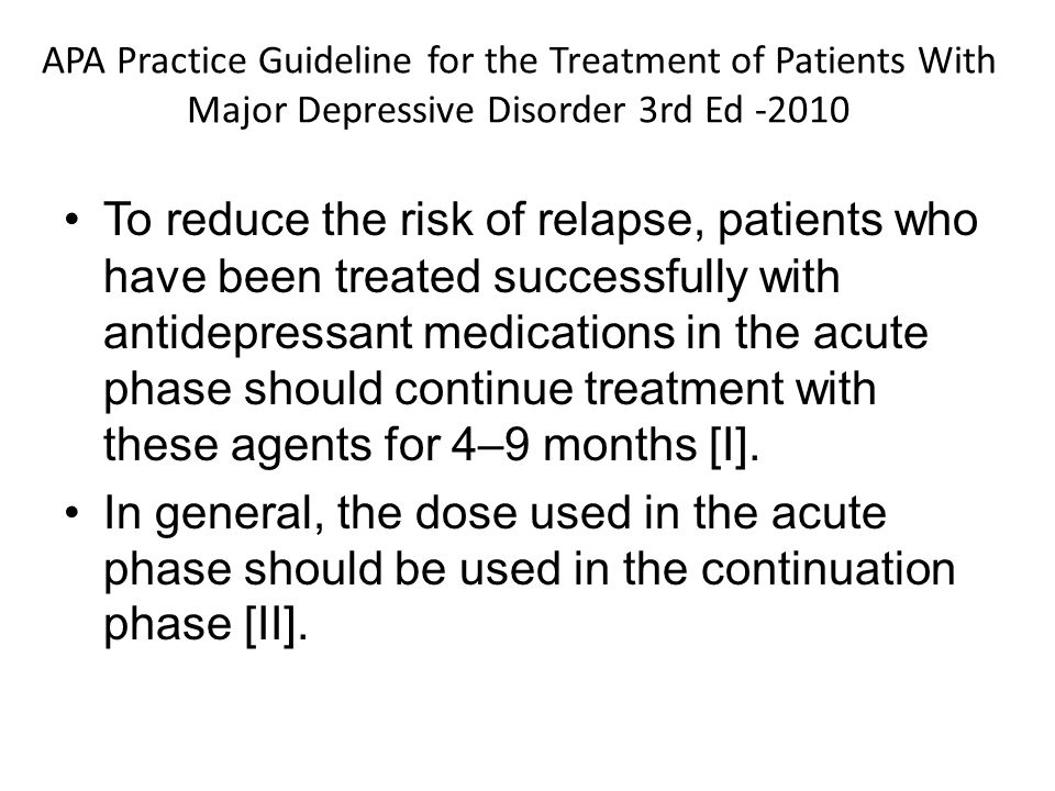 APA Practice Guideline for the Treatment of Patients With Major Depressive Disorder 3rd Ed -2010