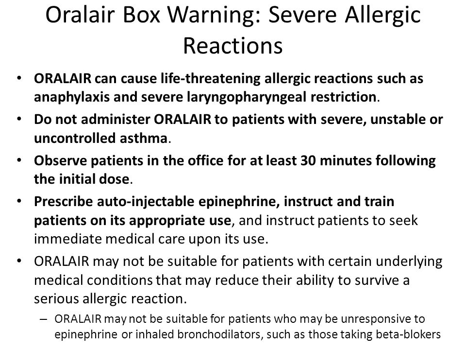 Oralair Box Warning: Severe Allergic Reactions
