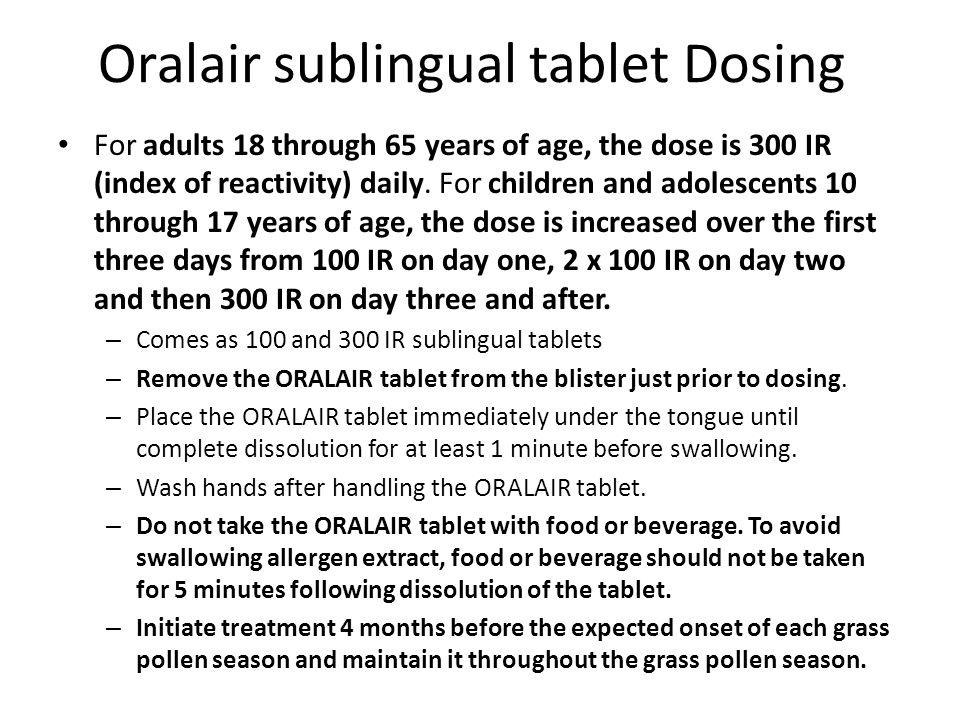 Oralair sublingual tablet Dosing