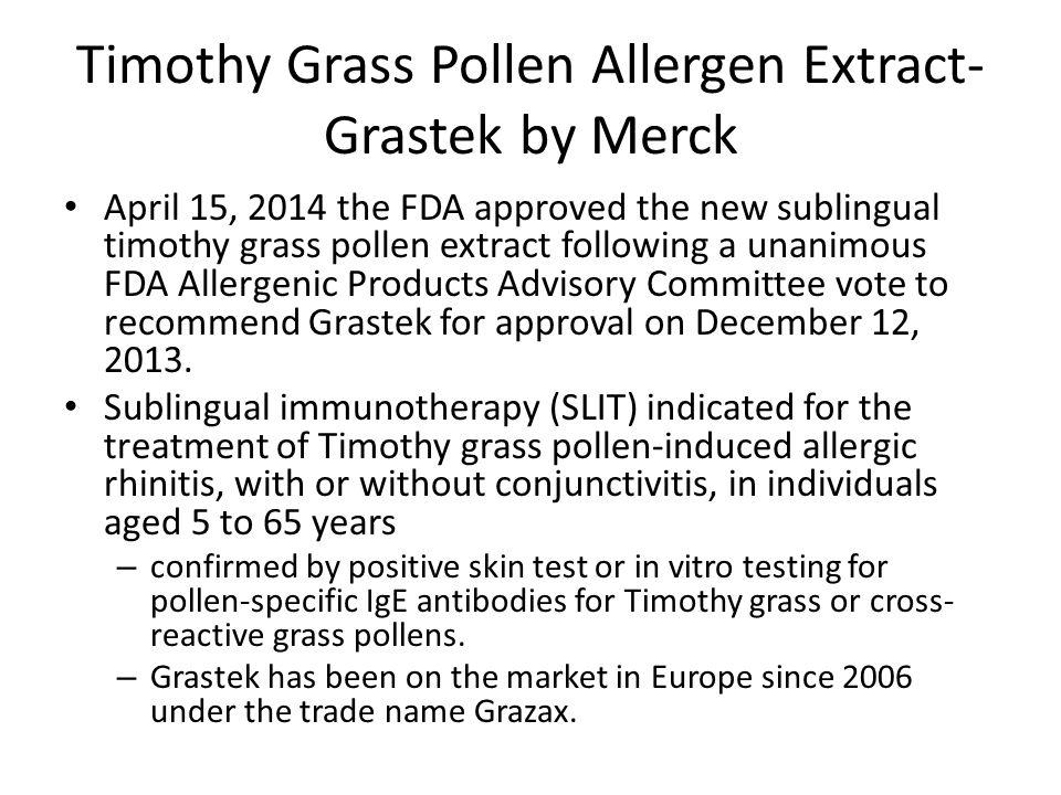 Timothy Grass Pollen Allergen Extract- Grastek by Merck