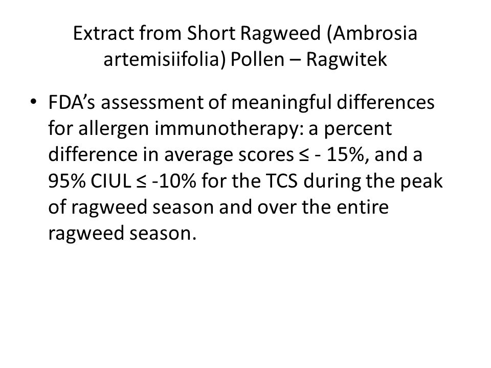 Extract from Short Ragweed (Ambrosia artemisiifolia) Pollen – Ragwitek