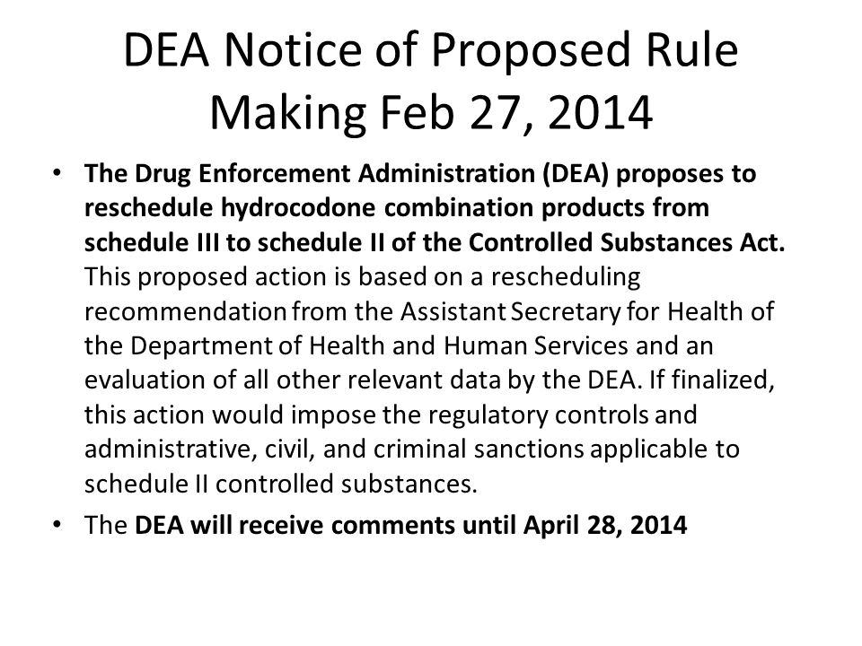 DEA Notice of Proposed Rule Making Feb 27, 2014