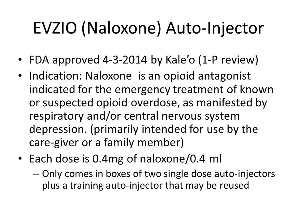 EVZIO (Naloxone) Auto-Injector
