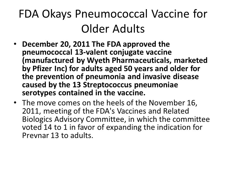 FDA Okays Pneumococcal Vaccine for Older Adults