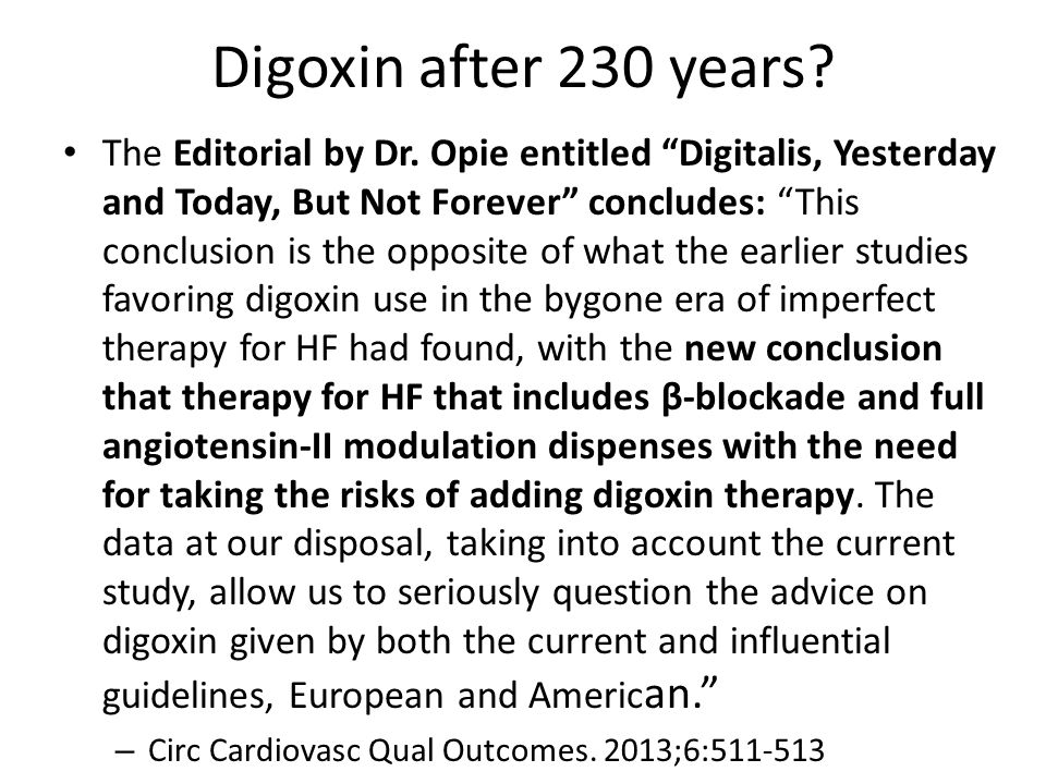Digoxin after 230 years