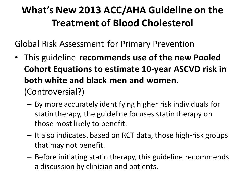 What's New 2013 ACC/AHA Guideline on the Treatment of Blood Cholesterol