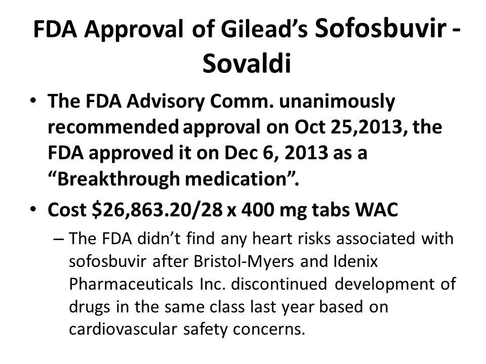 FDA Approval of Gilead's Sofosbuvir -Sovaldi