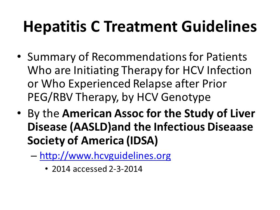 Hepatitis C Treatment Guidelines