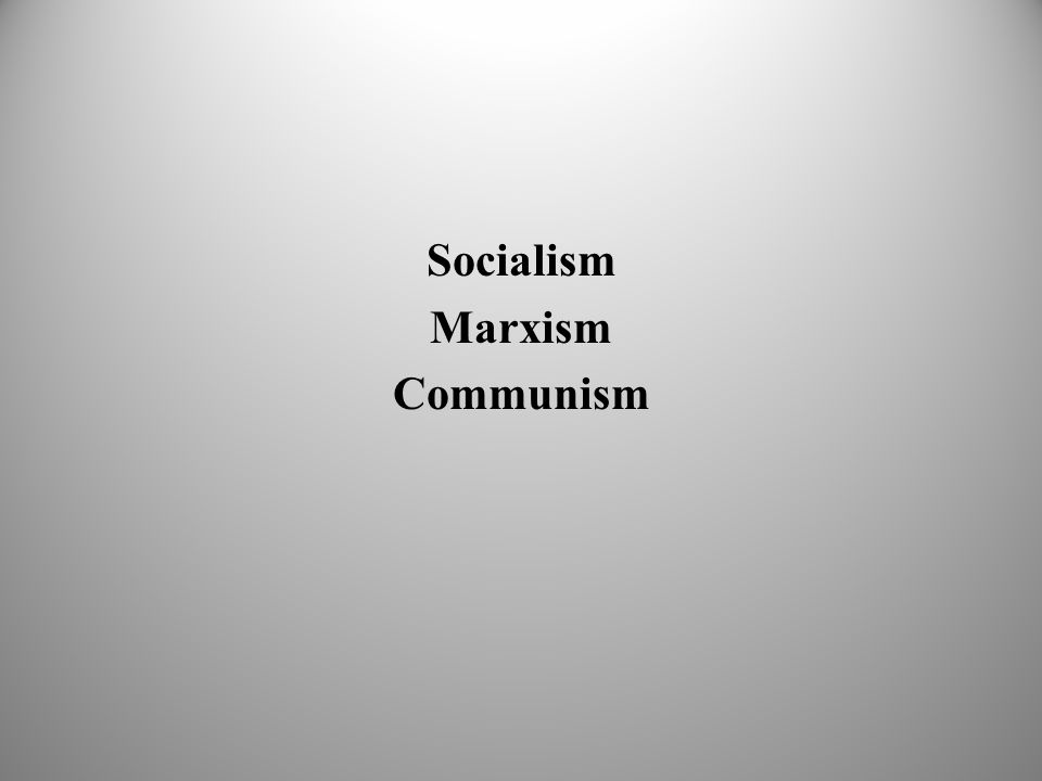 Socialism Marxism Communism