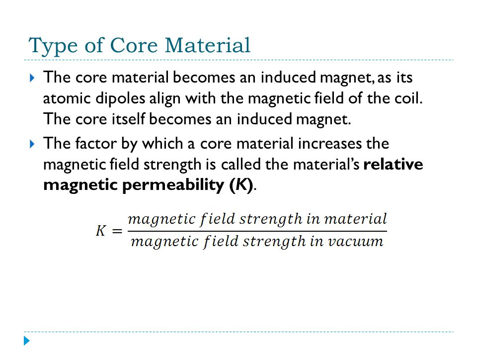 Type of Core Material