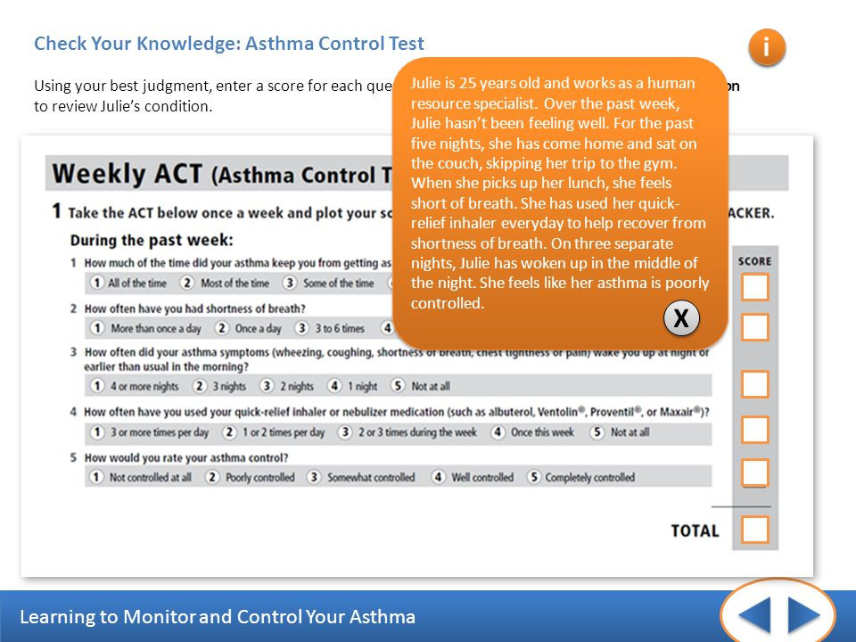 i i X Check Your Knowledge: Asthma Control Test