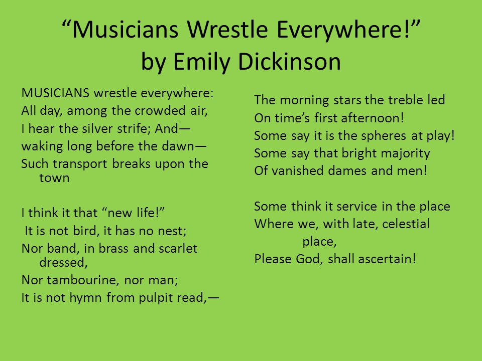 Musicians Wrestle Everywhere! by Emily Dickinson