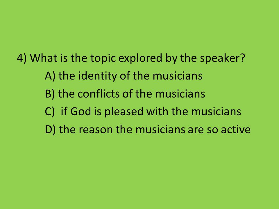 4) What is the topic explored by the speaker