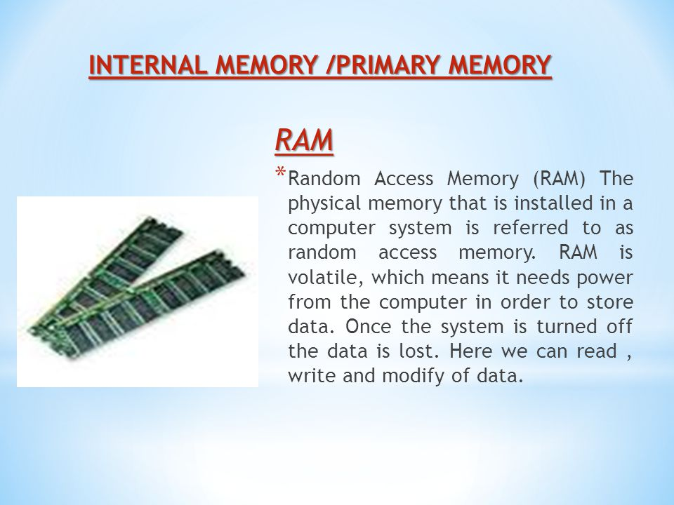 INTERNAL MEMORY /PRIMARY MEMORY