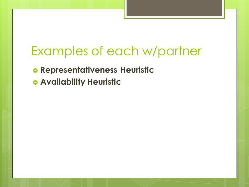 Examples of each w/partner
