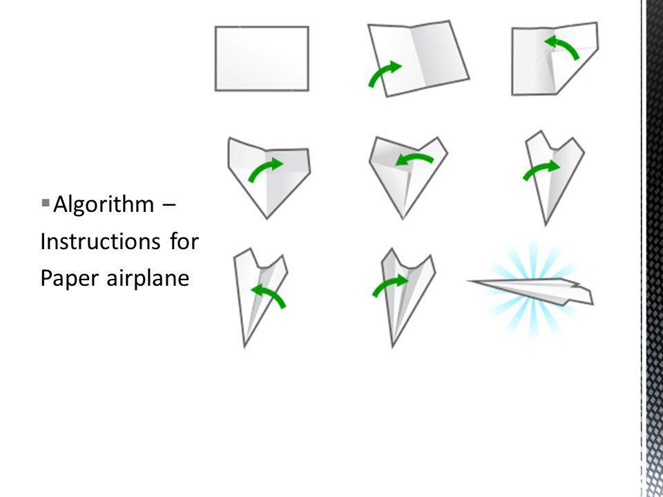 Algorithm – Instructions for paper Paper airplane