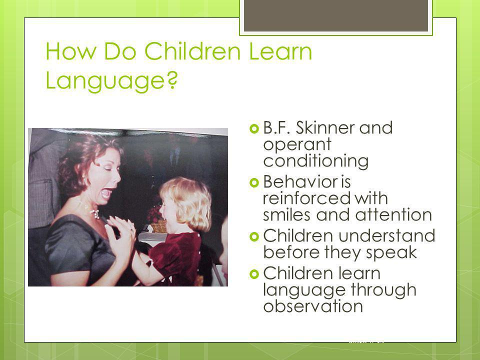 How Do Children Learn Language