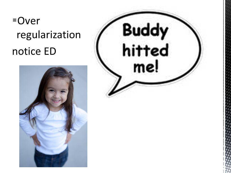 Over regularization notice ED