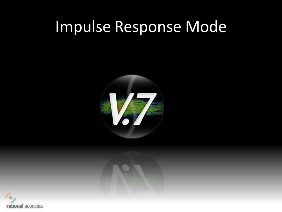 Impulse Response Mode