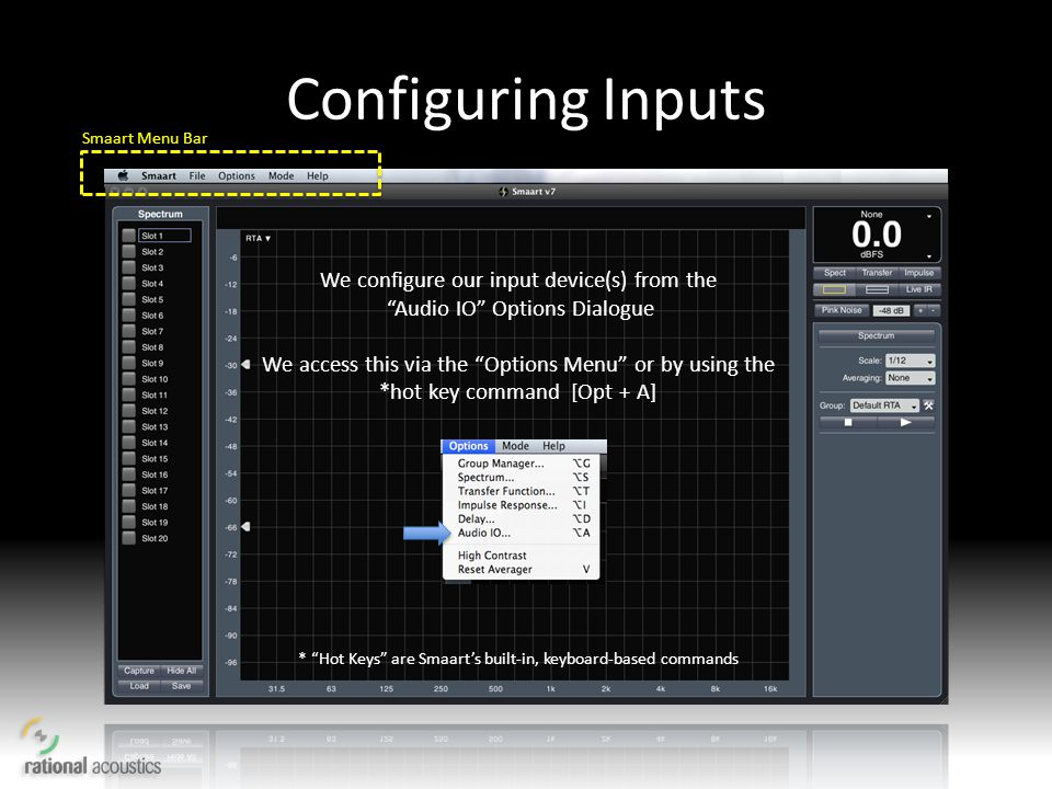 Configuring Inputs We configure our input device(s) from the