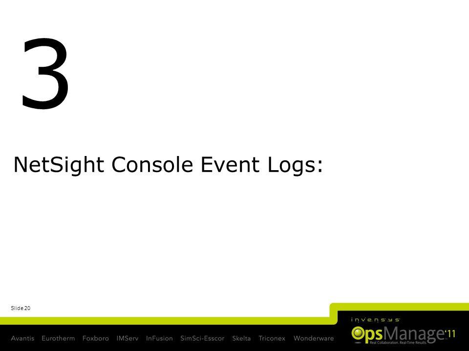 NetSight Console Event Logs: