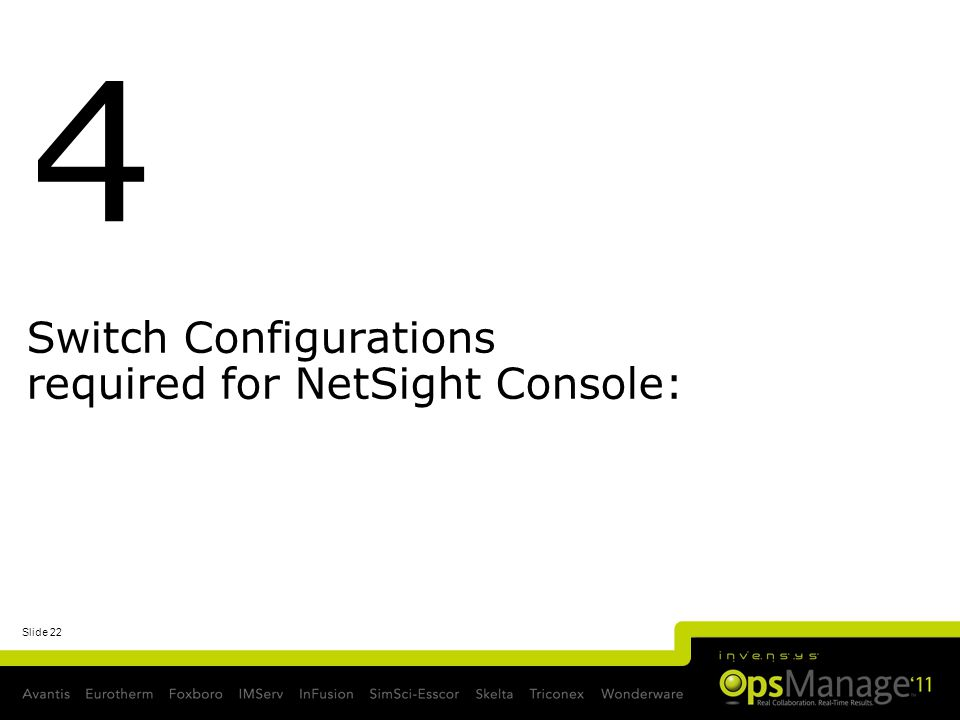 Switch Configurations required for NetSight Console: