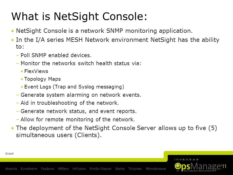 What is NetSight Console: