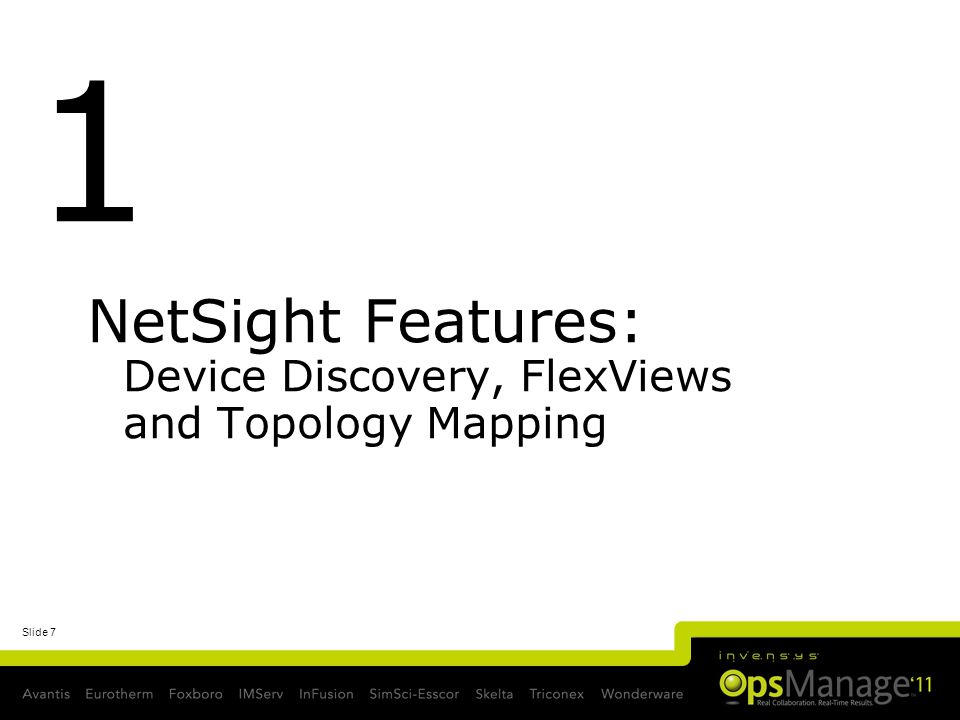 NetSight Features: Device Discovery, FlexViews and Topology Mapping