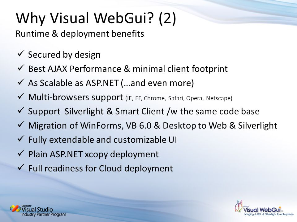 Why Visual WebGui (2) Runtime & deployment benefits