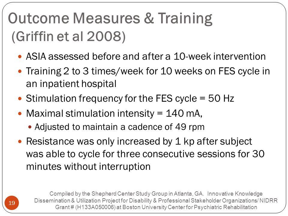 Outcome Measures & Training (Griffin et al 2008)