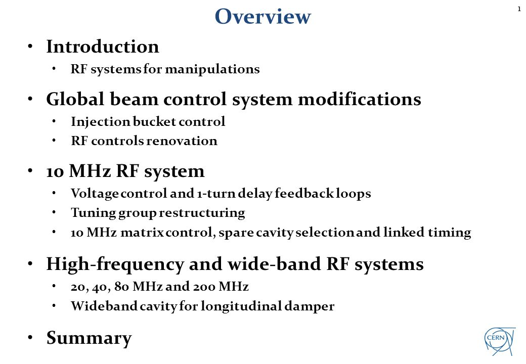 Overview Introduction Global beam control system modifications