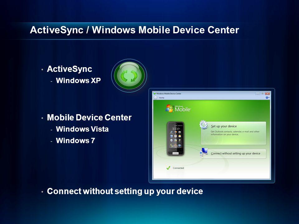 ActiveSync / Windows Mobile Device Center